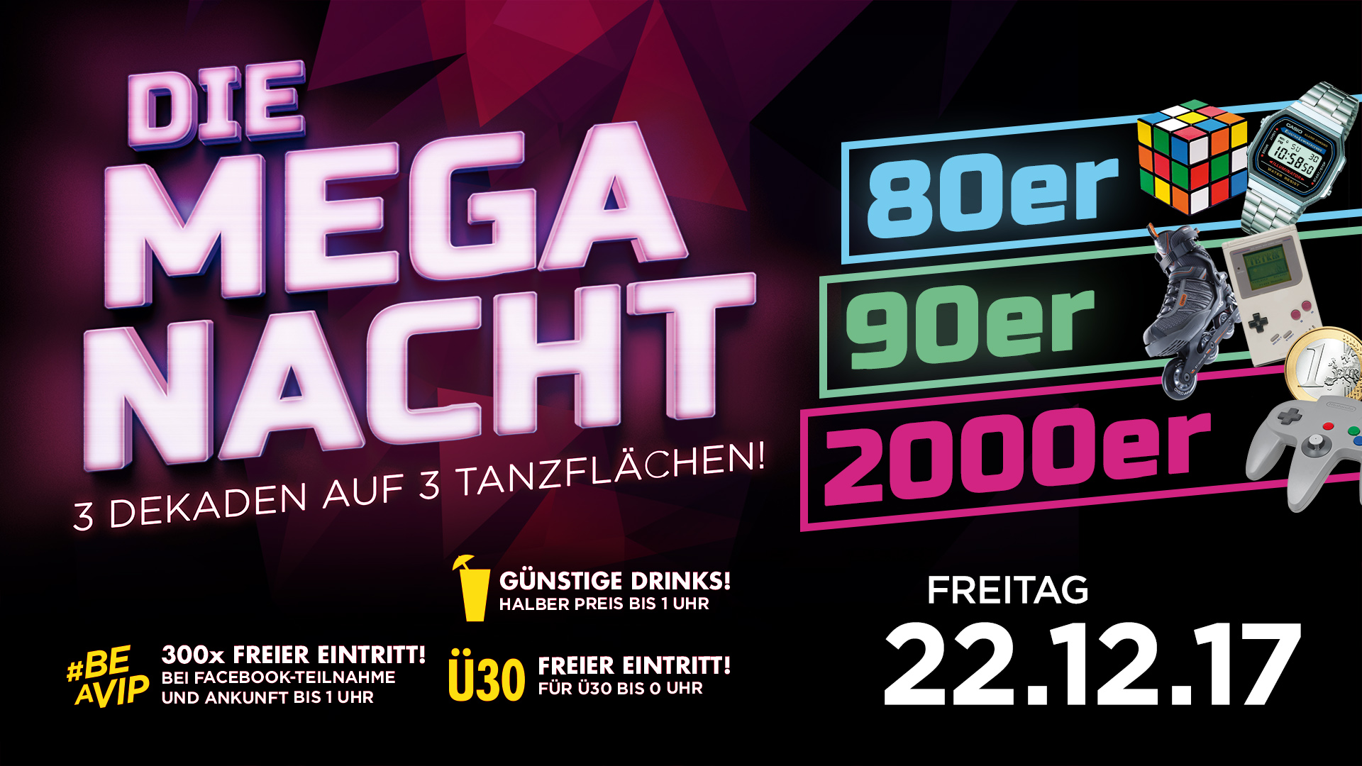 Die mega Nacht - 3 Dekaden = 1 Party